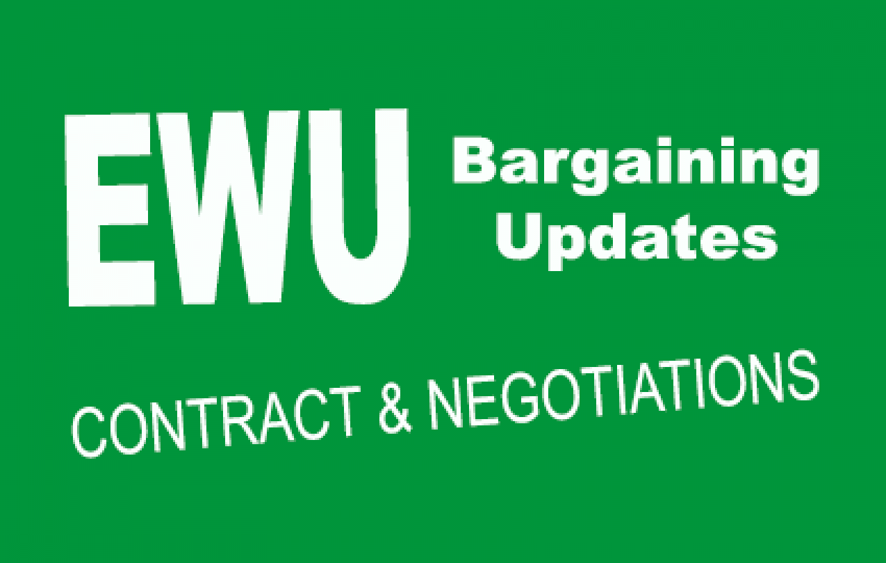 EWU Bargaining updates